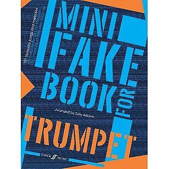Mini Fake Book for trompet: (trompet): (trompet) (enkel Piano)