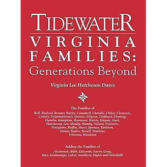 Tidewater Virginia Families by Davis & Virginia Lee Hutcheson