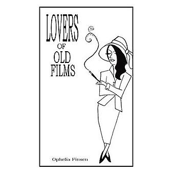 Lovers of Old Films by Finsen & Ophelia