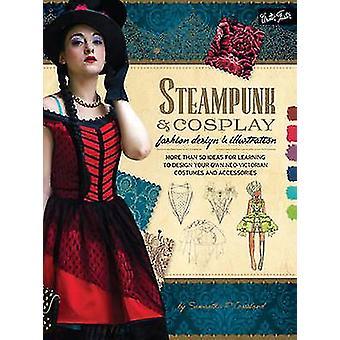 Steampunk  Cosplay Fashion Design  Illustration by Samantha Crossland