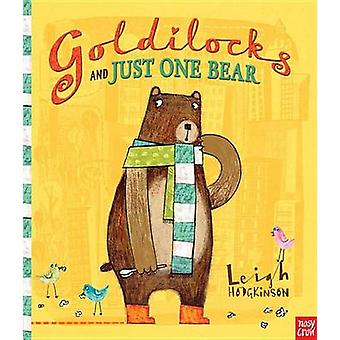 Goldilocks and Just One Bear by Leigh Hodgkinson - 9780763661724 Book