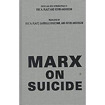 Marx on Suicide by Karl Marx - 9780810116320 Book