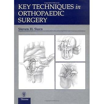 Key Techniques in Orthopaedic Surgery by Stern - Steven H. - 97808657