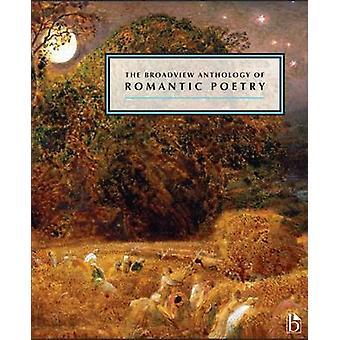 The Broadview Anthology of Romantic Poetry by Joseph Black - Leonard