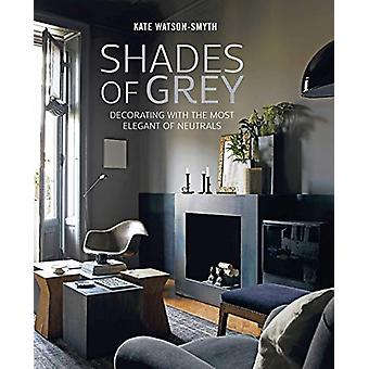 Shades of Grey - Decorating with the Most Elegant of Neutrals by Kate