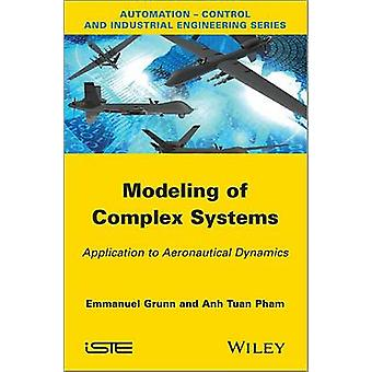 Modeling of Complex Systems - Application to Aeronautical Dynamics by