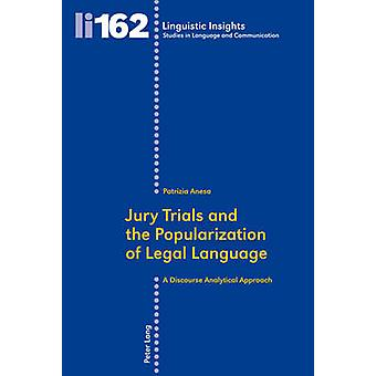 Jury Trials and the Popularization of Legal Language - A Discourse Ana