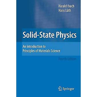 Solid-State Physics - An Introduction to Principles of Materials Scien