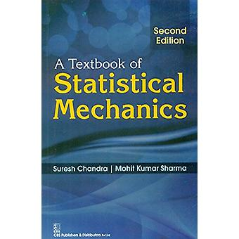 A Textbook of Statistical Mechanics by S. Chandra - 9788123928586 Book
