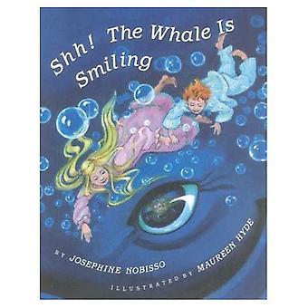Shh! der Wal lächelt