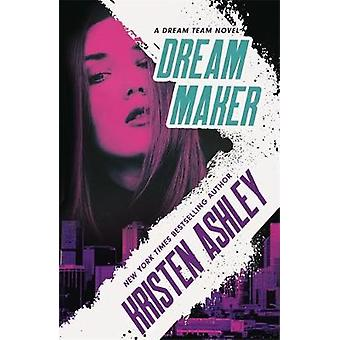 Dream Maker by Kristen Ashley - 9780349425856 Book