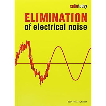 Elimination of Electrical Noise - No. 2 by Don Pinnock - 9781910193143