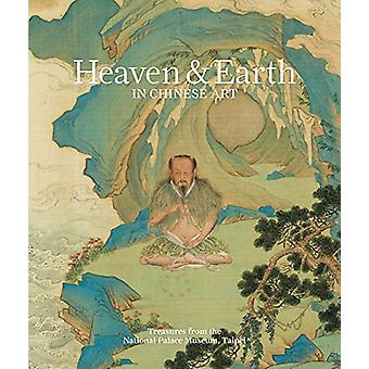 Heaven & earth in Chinese art - treasures from the National Palace