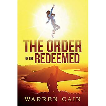 The Order of the Redeemed by Warren Cain - 9781543967029 Book
