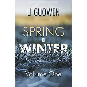 The Spring in Winter - Volume 1 - 2018 - 1 - Spring in Winter - Volume 1
