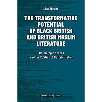 The Transformative Potential of Black British and British Muslim Lite