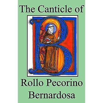 The Canticle of Rollo Pecorino Bernardosa by H G Wills - 978072234991