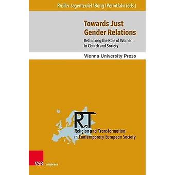 Towards Just Gender Relations - Rethinking the Role of Women in Church