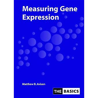 Measuring Gene Expression by Matthew Avison