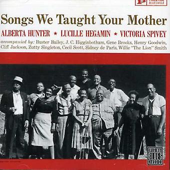 Hunter/Hegamin/Spivey - Songs We Taught Your Mother [CD] USA import