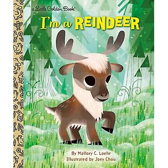 Im a Reindeer by Loehr & Mallory