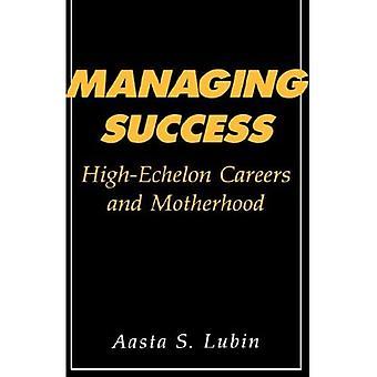 Managing Success