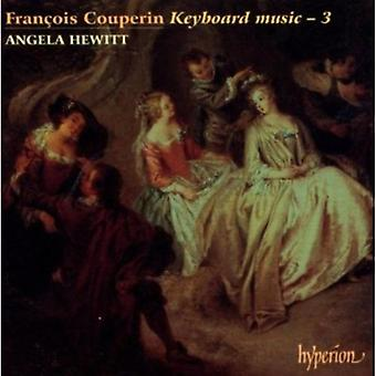 F. Couperin - Fran Ois Couperin: Keyboard Music, Vol. 3 [CD] USA import