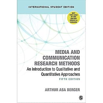 Media and Communication Research Methods - International Student Edition: An Introduction to� Qualitative and Quantitative Approaches