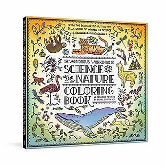 O Maravilhoso Trabalho da Ciência e Da Natureza Colorir Livro por Ignotofsky & Rachel