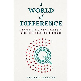 World of Difference - Leading in Global Markets with Cultural Intellig
