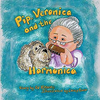 Pip - Veronica and the Harmonica by Ed Krinsky - 9781625169457 Book
