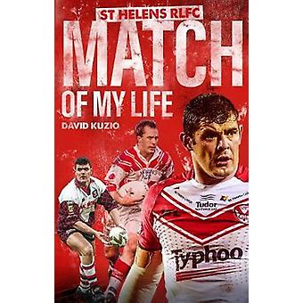 St Helens Match of My Life Saints Legends Relive Their Greatest Games