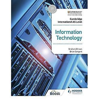 Cambridge International AS Level Information Technology Student's Book