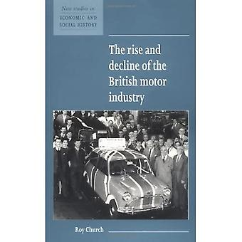 The Rise and Decline of the British Motor Industry