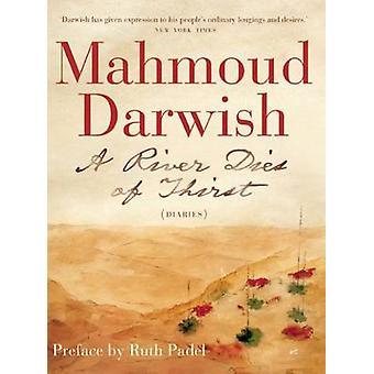 En River dör av törst - en dagbok (2) av Mahmoud Darwish - Catherine