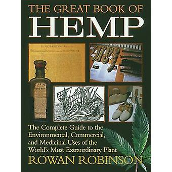 The Great Book of Hemp - The Complete Guide to the Environmental - Com