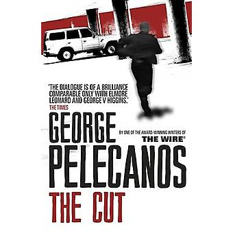 The Cut by George Pelecanos - 9781409109679 Book
