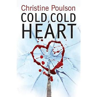 Froid - Cold Heart - Snowbound avec un tueur imperturbable par Christine Po