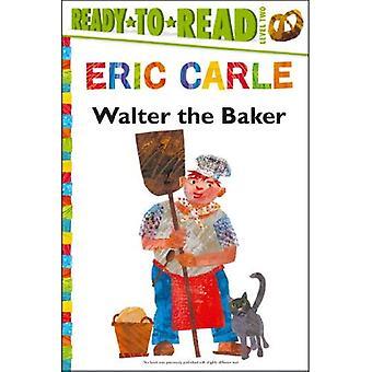 Walter o padeiro (o mundo de Eric Carle)