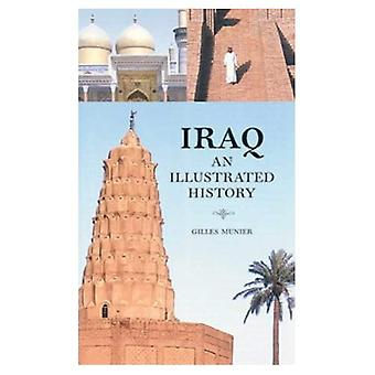 Iraq: An Illustrated History