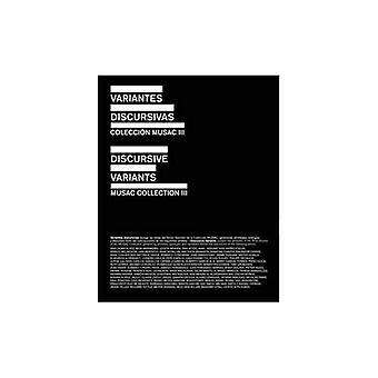 Discursive varianten: Musac collectie III