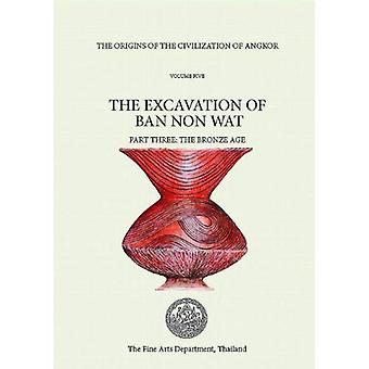 The Origins of the Civilization of Angkor, Volume 4