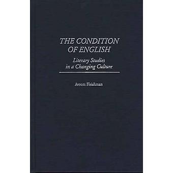 Der Zustand der englischen Literaturwissenschaft in einer sich verändernden Kultur von Fleishman & Avrom