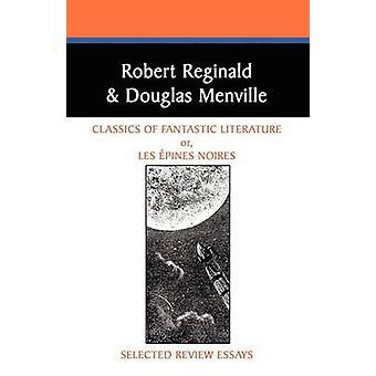 Klassiker i fantastisk litteratur valt granskning essäer av Reginald & Robert