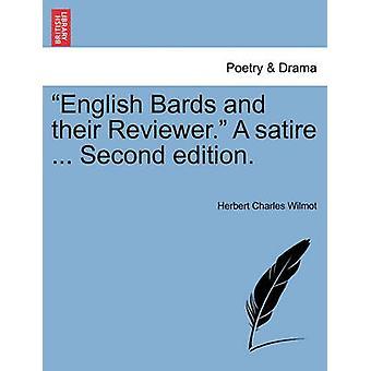 Bardos inglés y su revisor. Una sátira... Segunda edición. por Wilmot y Herbert Charles