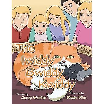 The Iwiddy Bwiddy Kwiddy by Wexler & Jerry