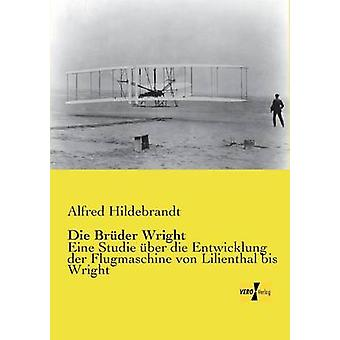 Brder Wright von Hildebrandt & Alfred sterben