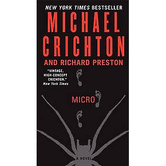Micro by Michael Crichton - Richard Preston - 9780060873172 Book