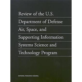 Review of the U.S. Department of Defense Air - Space - and Supporting