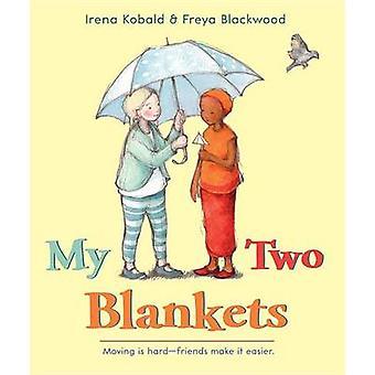 My Two Blankets by Irena Kobald - Freya Blackwood - 9780544432284 Book